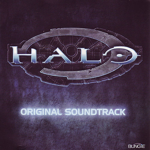 Halo (Original Soundtrack) by Martin O'Donnell
