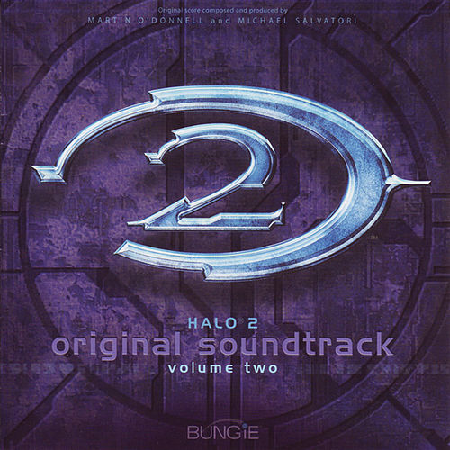 Halo 2 (Original Soundtrack) Volume 2 by Martin O'Donnell
