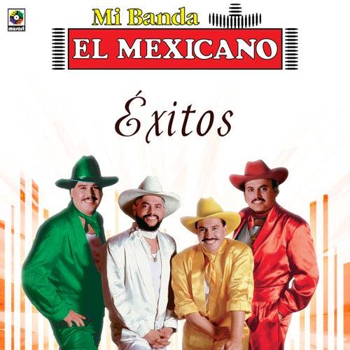 Exitos de Mi Banda El Mexicano