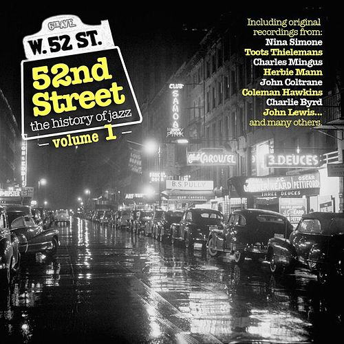 52nd Street - The History of Jazz Vol. 1 von Various Artists