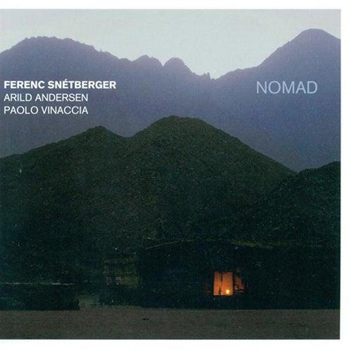 Ferenc Snetberger Trio: Nomad von Ferenc Snetberger Trio