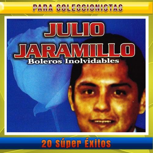 20 Super Exitos de Julio Jaramillo