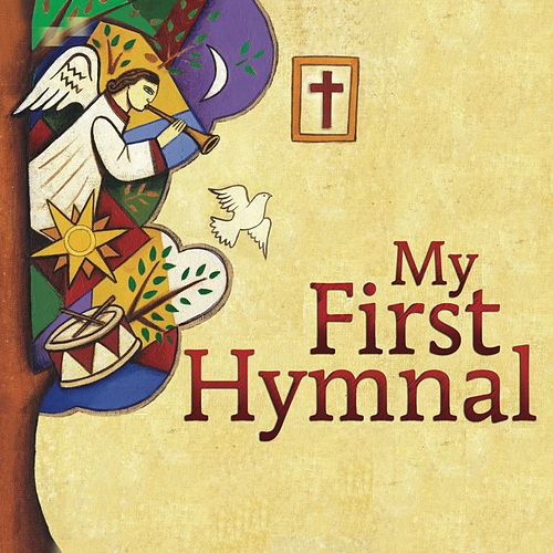 My First Hymnal-Lent, Easter, Pentecost, Holy Trinity by Concordia Publishing House