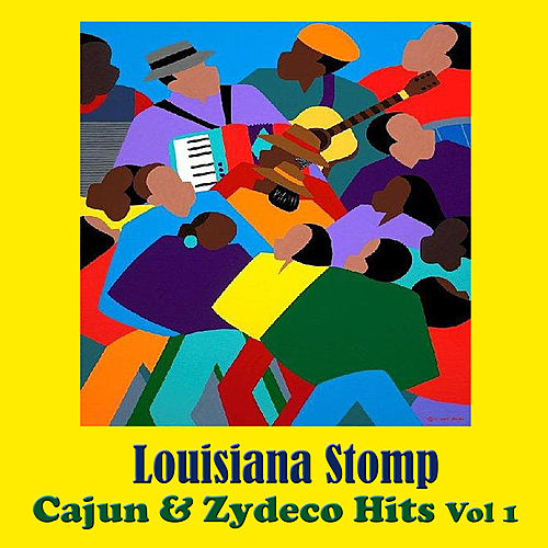 Louisiana Stomp - Cajun and Zydeco Hits, Vol. 1 de Various Artists