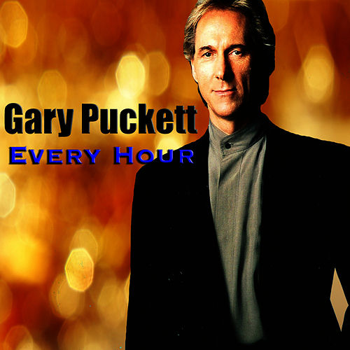 Every Hour by Gary Puckett