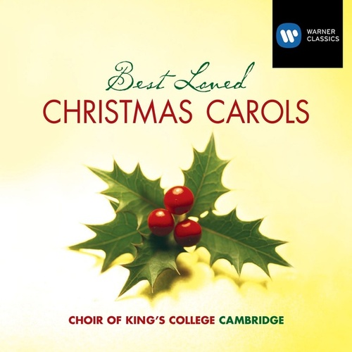 Best Loved Christmas Carols von Choir of King's College, Cambridge