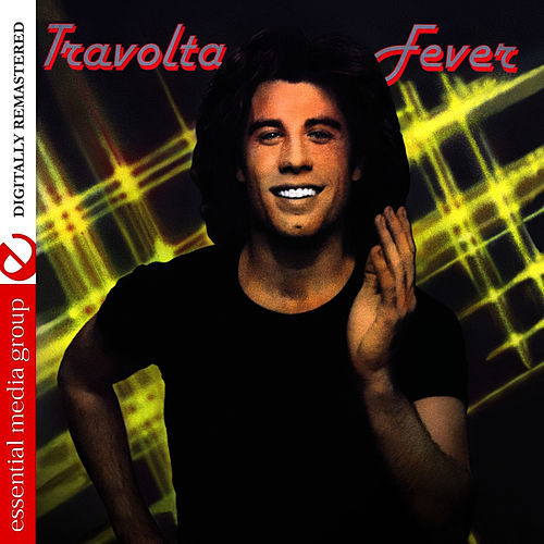 Travolta Fever (Digitally Remastered) de John Travolta