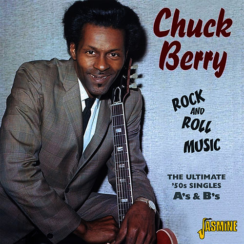 Rock and Roll Music - Ultimate '50s Singles: A's & B's de Chuck Berry
