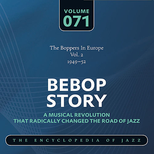 The Boppers In Europe Vol. 2 (1949-52) de Various Artists