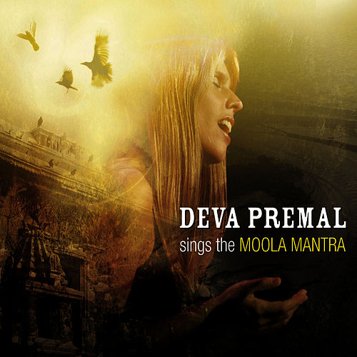 Deva Premal Sings The Moola Mantra by Deva Premal