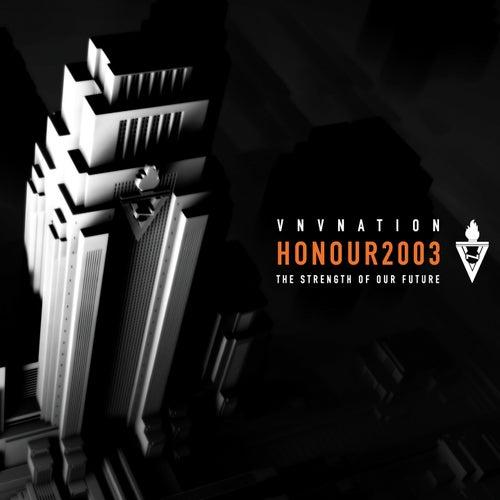 Honour 2003 by VNV Nation