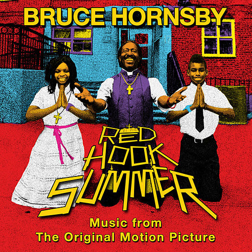 Red Hook Summer: Music From The Original Motion Picture von Bruce Hornsby
