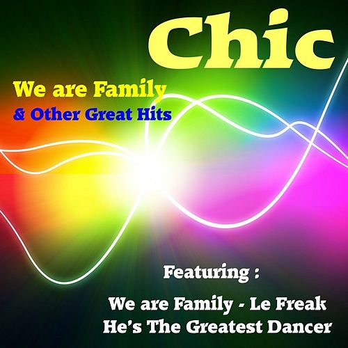 We Are Family & Other Great Hits from Chic de CHIC