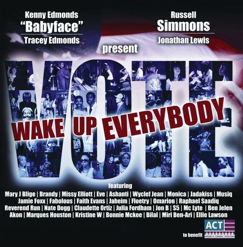 Wake Up Everybody by Wyclef Jean