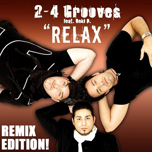 Relax (The Remixes) de 2-4 Grooves