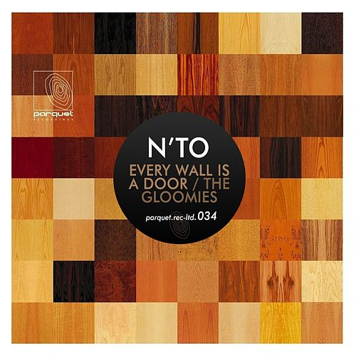 Every Wall Is a Door / The Gloomies von NTO