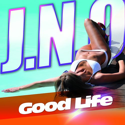 Good Life von J.No