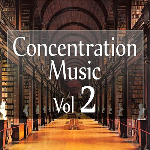 Concentration Music - Helping You Work Efficiently, Vol.2. by RelaxingRecords