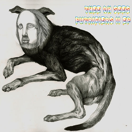 Putrifiers II by Thee Oh Sees