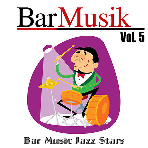 BarMusik: Vol. 5 von Bar Music Jazz Stars