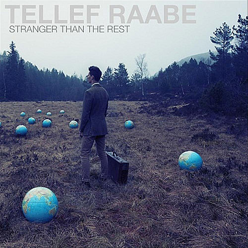 Stranger Than the Rest von Tellef Raabe