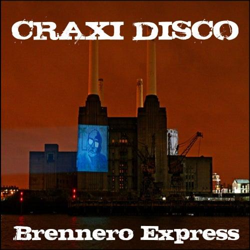 Brennero Express de Craxi Disco