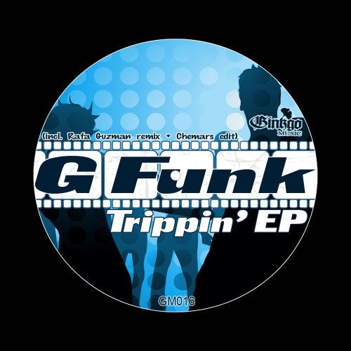 Trippin' - Single de G Funk