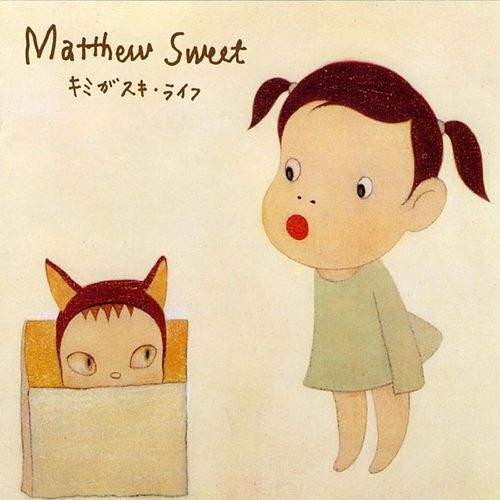 Kimi Ga Suki by Matthew Sweet