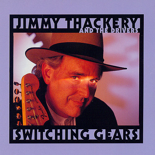 Switching Gears by Jimmy Thackery