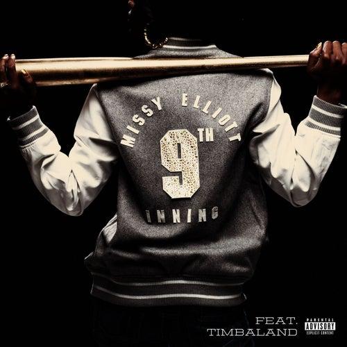 9th Inning (with Timbaland) de Missy Elliott