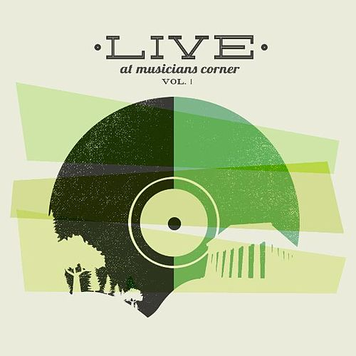 Live At Musicians Corner, Vol. 1 de Various Artists