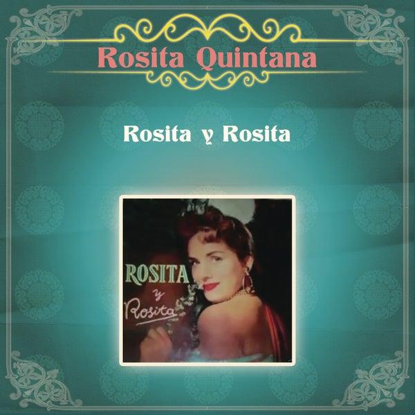 Rosita Y Rosita De Rosita Quintana Napster