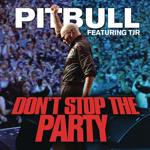 Don't Stop The Party de Pitbull