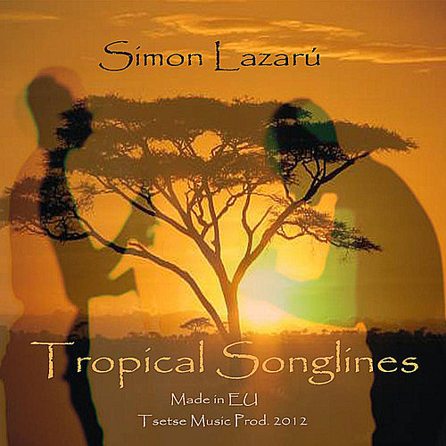 Tropical Songlines von Simon Lazarú