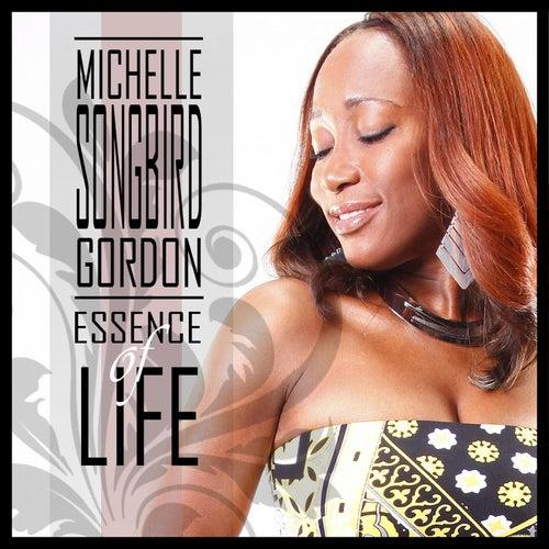Essence of Life - Single de Michelle Gordon