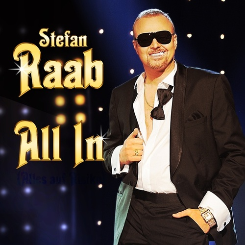All In von Stefan Raab