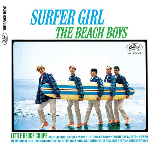 Surfer Girl (Mono & Stereo Remaster) by The Beach Boys