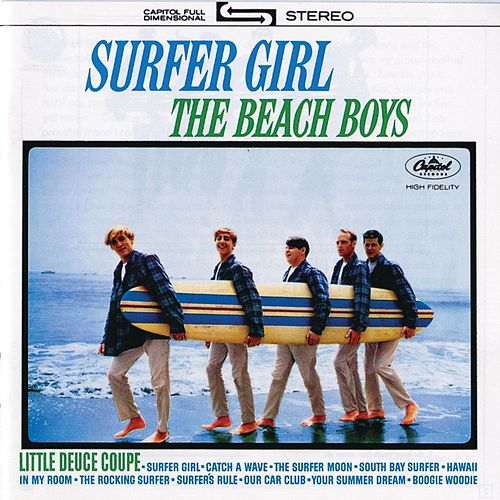 Surfer Girl (Remastered) by The Beach Boys