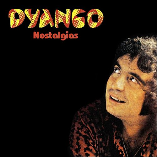Nostalgias by Dyango
