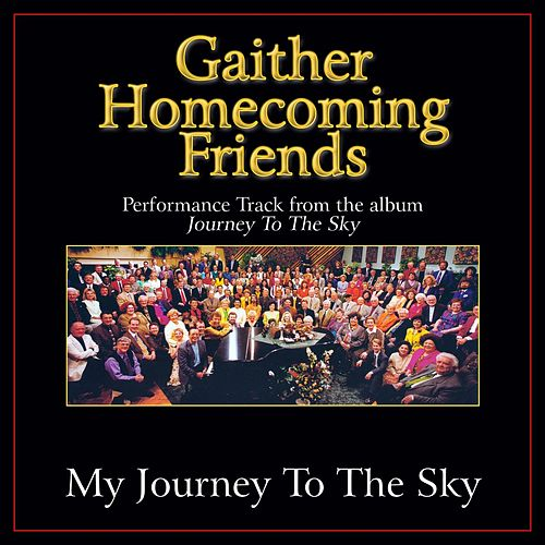 My Journey to the Sky Performance Tracks by Bill & Gloria Gaither