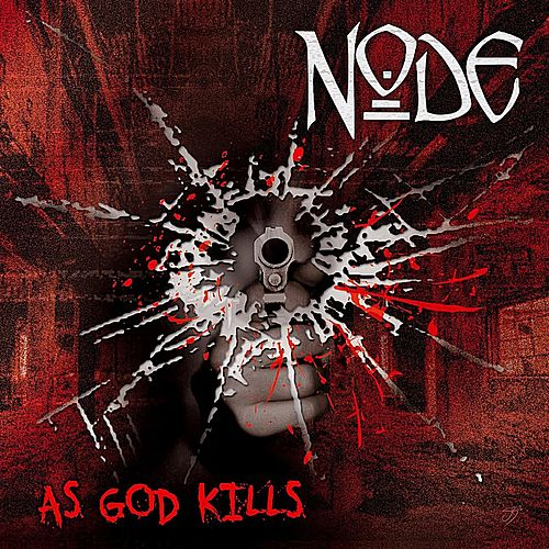 As God Kills (Remastered) by node