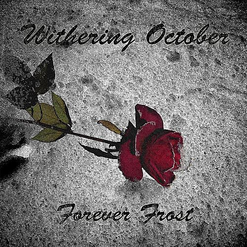 Forever Frost by Withering October