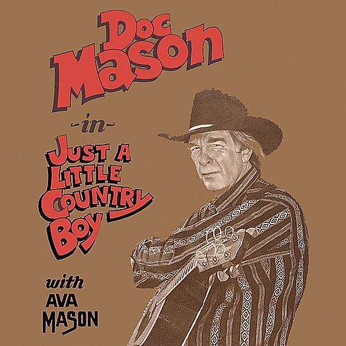 Just a Little Country Boy by Doc Mason