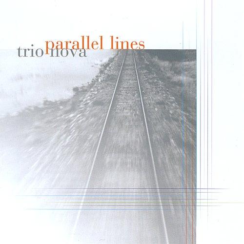 Parallel Lines von Trio Nova