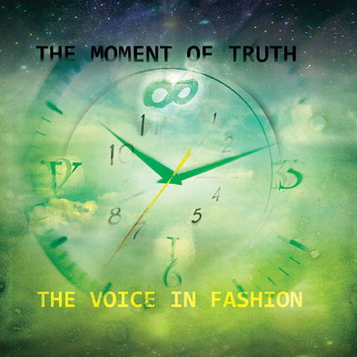 The Moment Of Truth de The Voice In Fashion