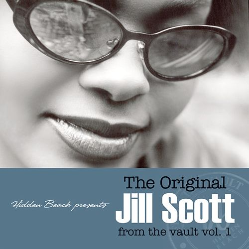 The Original Jill Scott From The Vault vol. 1 de Jill Scott