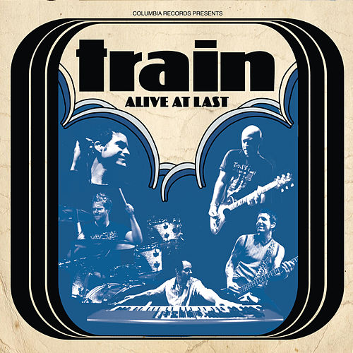 Alive At Last von Train