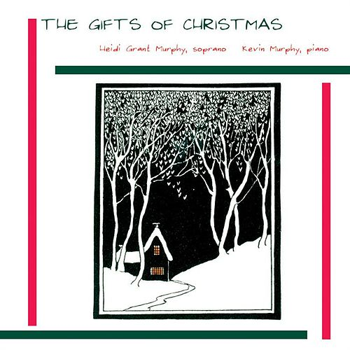 The Gift Of Christmas by Heidi Grant Murphy