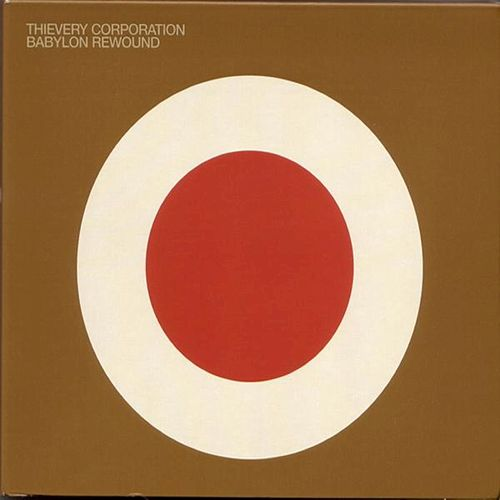 Babylon Rewound by Thievery Corporation