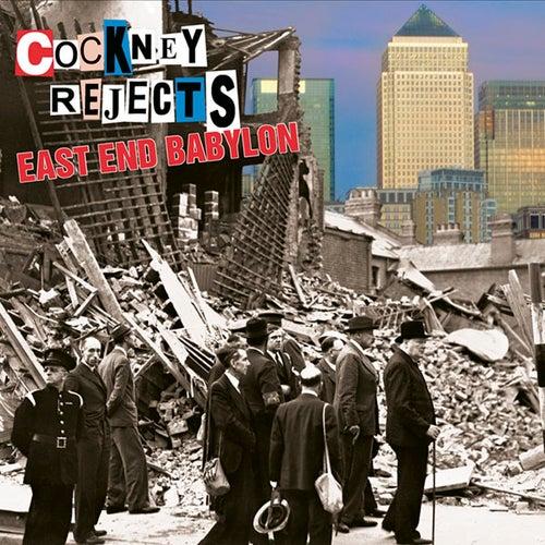 East End Babylon de Cockney Rejects